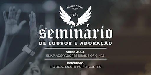 Cópia de SEMINÁRIO DE LOUVOR E ADORAÇÃO
