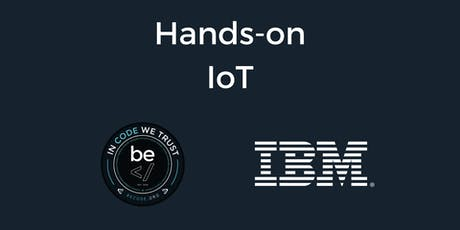 IoT Workshop with IBM - Brussels tickets