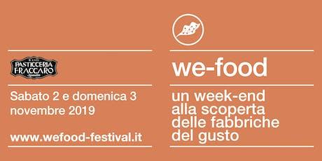 We-Food 2019 @ Fraccaro Spumadoro biglietti