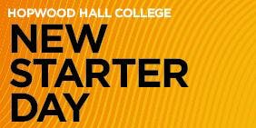 Hopwood Hall College New Starter Day 2020