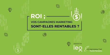 """Ton marketing est-il rentable? Un atelier pratique style """"workshop""""  pour t billets"""
