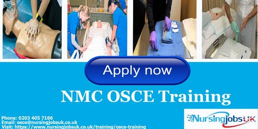 NMC OSCE (Objective Structured Clinical Examination) Training 1 to 1 18th & 19th Oct 2019