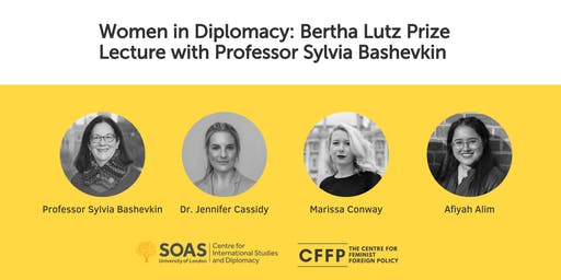 Women in Diplomacy: Bertha Lutz Prize Lecture w/ Professor Sylvia Bashevkin