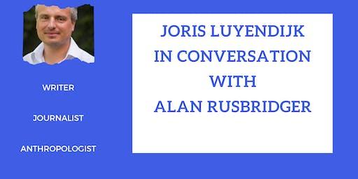 Joris Luyendijk In Conversation with Alan Rusbridger