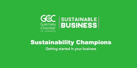 Sustainability Champions - getting started in your business tickets