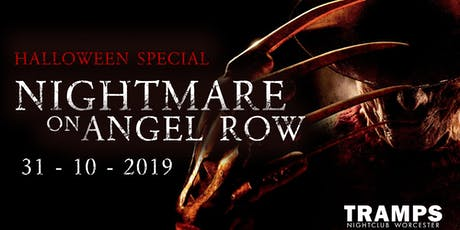 'NIGHTMARE ON ANGEL ROW' Halloween Party @ Tramps! tickets