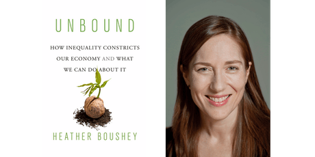 An evening with Heather Boushey on how inequality constricts our economy tickets