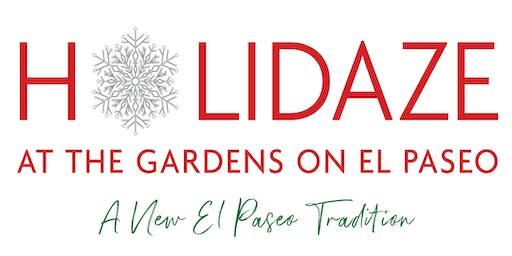 Holidaze at The Gardens on El Paseo - General Admission