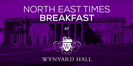 North East Times' networking breakfast - October '19 tickets