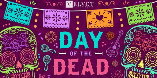 Halloween @ Velvet Worcester: DAY OF THE DEAD