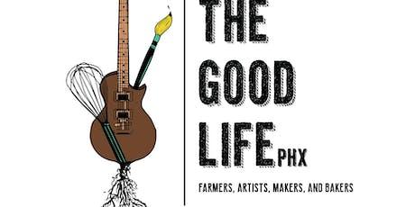 Good Life Market Mixer tickets