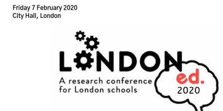 LondonEd 2020: A research conference for schools tickets
