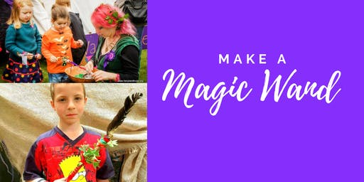 Magic Wand Making Workshop with The Fairyland Trust