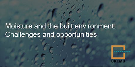 Moisture and the Built Environment: Challenges and Opportunities tickets