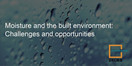 Moisture and the Built Environment: Challenges and Opportunities