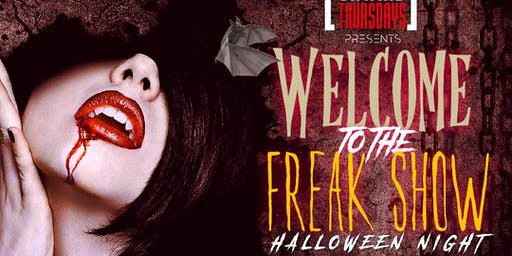 HALLOWEEN NIGHT (WELCOME TO THE FREAK SHOW)