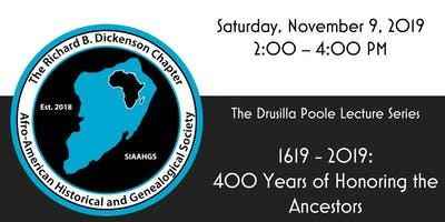 1619 - 2019: 400 Years of Honoring the Ancestors