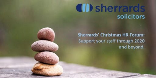 Sherrards' HR Forum: Helping you to support your staff in 2020 and beyond