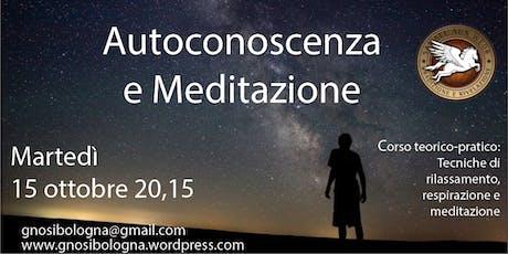 Conferenza gratuita: Autoconoscenza e Meditazione biglietti