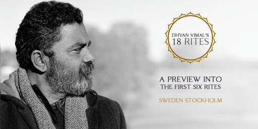 Preview into Dhyan Vimal's First Six Rites
