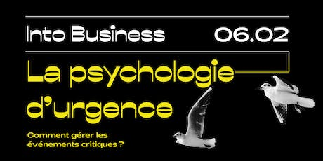 Into Business - La psychologie d'urgence billets