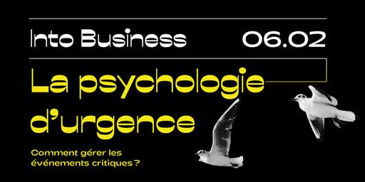 Into Business - La psychologie d'urgence