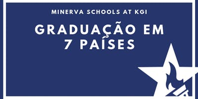 [ONLINE] Graduação em 7 países com a Minerva KGI