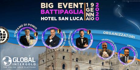 Big Event Battipaglia - Global InterGold biglietti