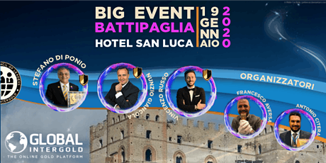Big Event Battipaglia - Global InterGold biglietti
