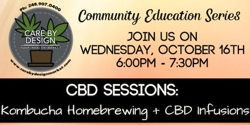 Care By Design Community Education Series - Kombucha Homebrewing