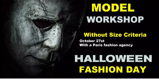 Model Workshop + Casting, Halloween Fashion Day Los Angeles