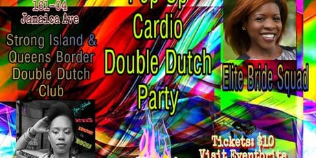 Double Dutch Cardi Parti tickets