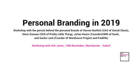 Personal branding in 2019 and beyond for CEOs, MDs, and Founders : Workshop tickets