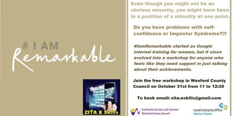 #IamRemarkable Free Confidence Building Workshop tickets