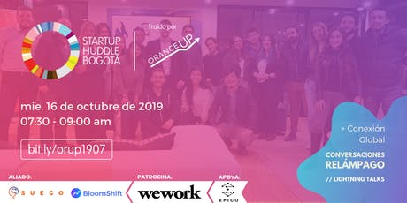 Startup Huddle Bogotá 16 de octubre entradas
