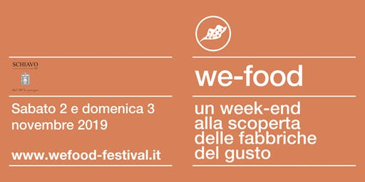 We-Food 2019 @ Distilleria Schiavo
