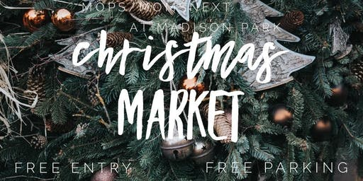 MOPS/MOMSnext at Madison Park Christmas Market