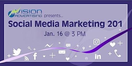 Vision Workshops: Social Media Marketing 201 tickets