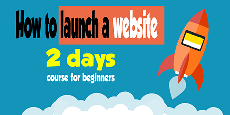 How to launch a website in 2 days course for beginners tickets