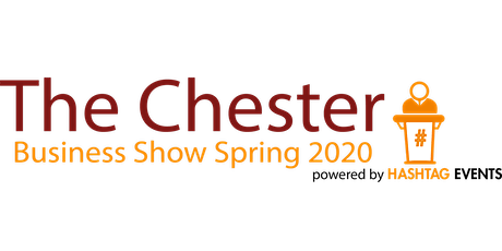 Chester Business Show - Spring 2020 tickets