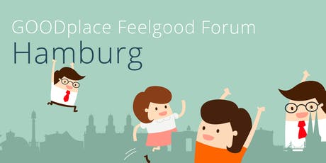 GOODplace Feelgood Meetup ⎪Hamburg Tickets
