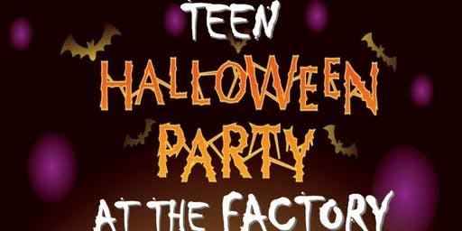 Teen Halloween Party at The Factory