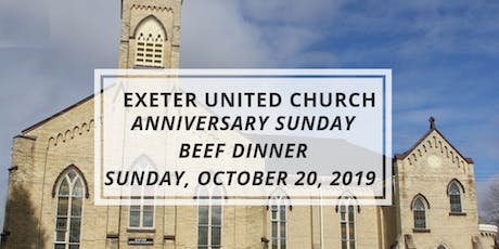 Exeter United Church Anniversary Beef Dinner tickets