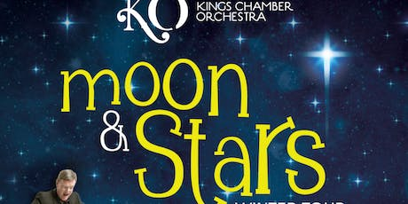 Kings Chamber Orchestra Winter Tour 2019 - Moon & Stars tickets
