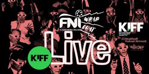 FNI WrapChat Live at KIFF