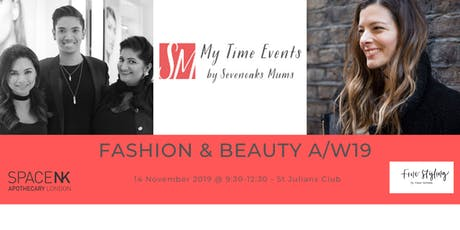 Sevenoaks Mums #Mytime Fashion & Beauty Event tickets
