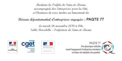 Lancement du réseau des entreprises engagées - PaQte 77