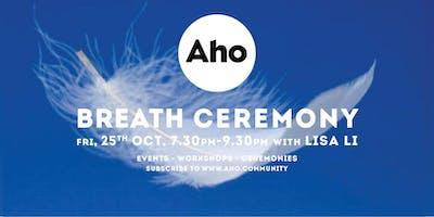 Breath Ceremony with Lisa Li: Fri 25th Oct. 7.30pm