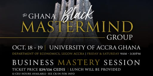 The Ghana Black MasterMind Group - Business Mastery Session