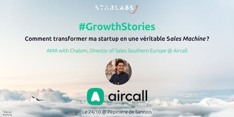 #GrowthStories: Comment faire de ma startup une véritable Sales Machine ? tickets